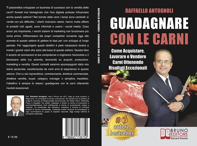 """Raffaello Antognoli: """"Guadagnare Con Le Carni"""" è Bestseller su Amazon"""