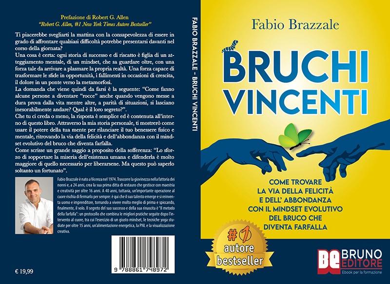 """Fabio Brazzale: Bestseller """"Bruchi Vincenti"""", il libro su come migliorare la propria vita"""