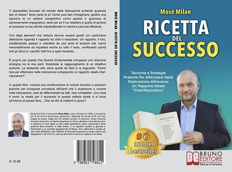"""Mosè Milan: Bestseller """"Ricetta Del Successo"""", il libro su come gestire con successo un'attività nella ristorazione"""