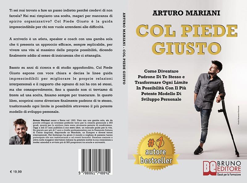 """Arturo Mariani: Bestseller """"Col Piede Giusto"""", il libro su come dire addio al senso di insicurezza"""