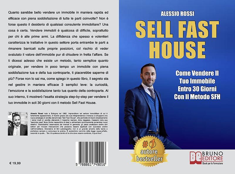 """Alessio Rossi: Bestseller """"Sell Fast House"""",  il libro su come vendere un immobile in 30 giorni"""