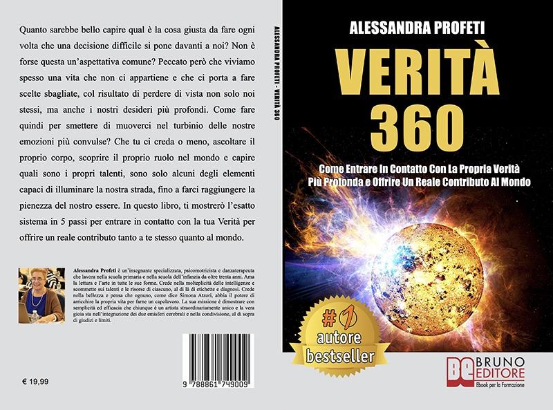 """Alessandra Profeti: Bestseller """"Verità 360"""",  il libro su come trovare il proprio spazio nel mondo"""
