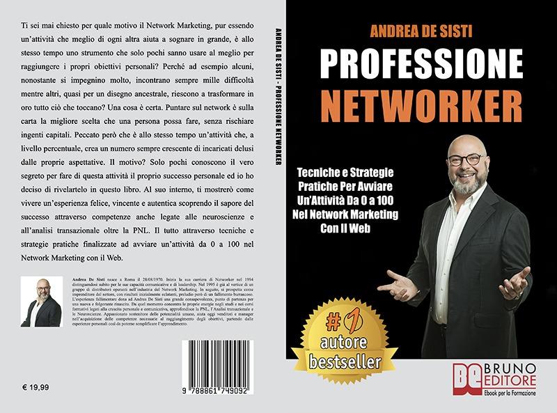 """Andrea De Sisti: Bestseller """"Professione Networker"""", il libro su come avviare un'attività da zero nel Network Marketing"""