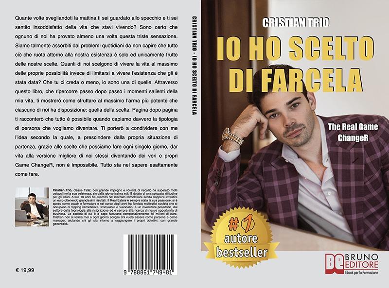 """Editoria e giovani imprenditori: pubblicato """"Io ho scelto di farcela"""", il primo libro di Cristian Trio"""