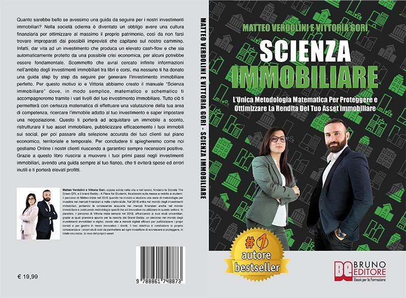 """Matteo Verdolini e Vittoria Gori: Bestseller """"Scienza Immobiliare"""", il libro su come investire in maniera scientifica negli immobili"""