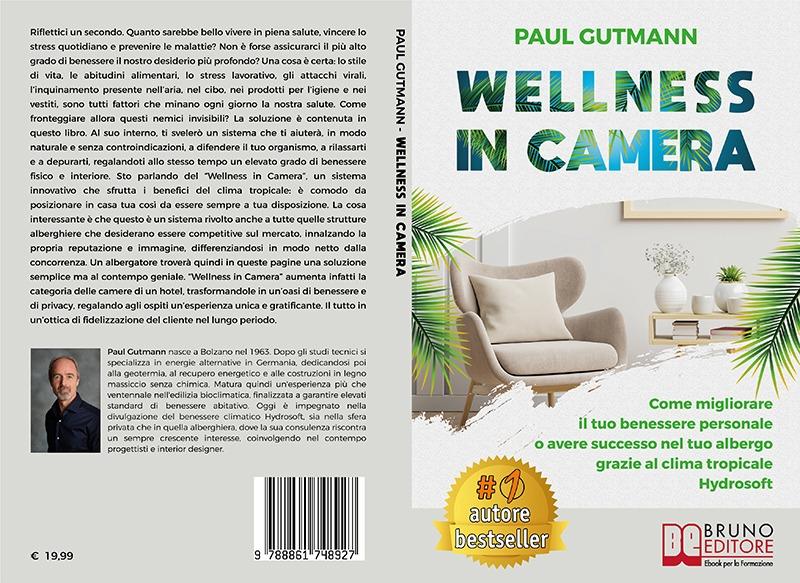 """Paul Gutmann: Bestseller """"Wellness In Camera"""", il libro su come migliorare il proprio benessere quotidiano"""
