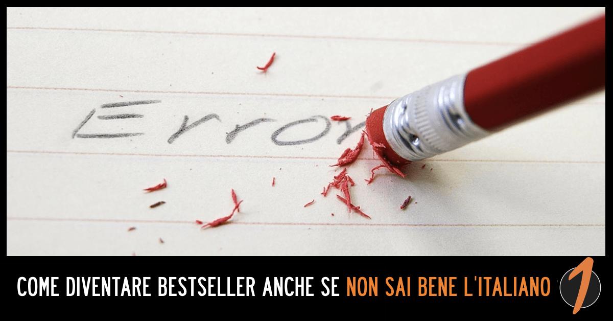 [Professorini™] Come diventare Bestseller anche se non sai bene l'italiano