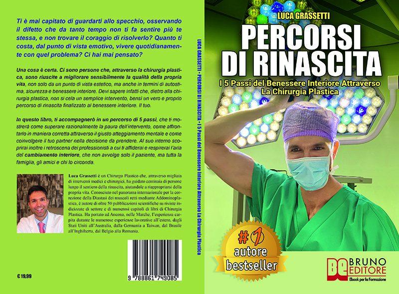 """Luca Grassetti: Bestseller """"Percorsi Di Rinascita"""", il libro su come aumentare il proprio benessere interiore con la chirurgia plastica"""