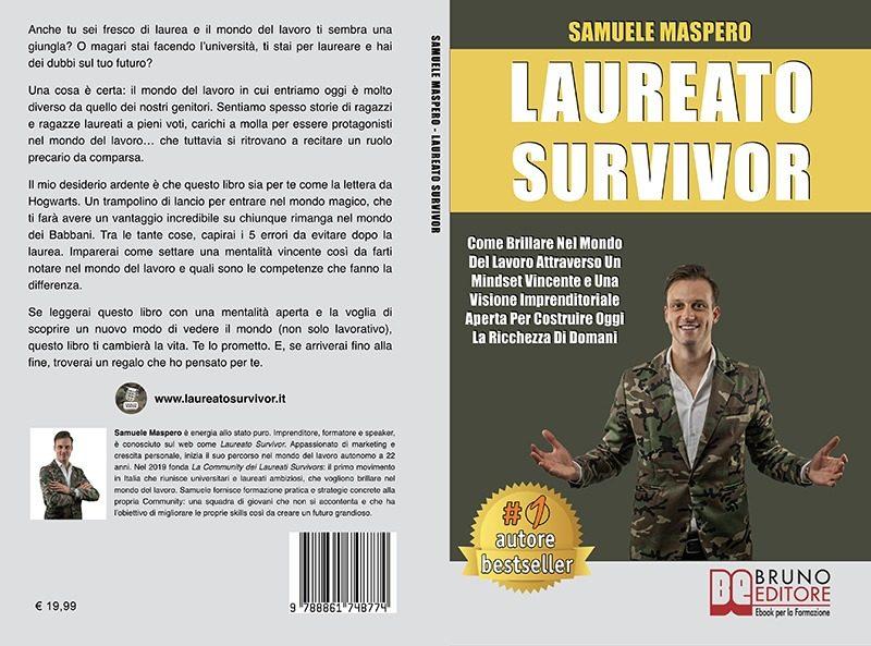 """Samuele Maspero: Bestseller """"Laureato Survivor"""", il libro su come brillare nel mondo del lavoro"""