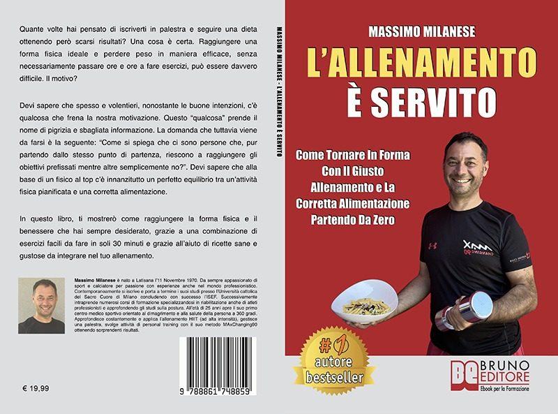 """Massimo Milanese: Bestseller """"L'Allenamento è servito"""", il libro su come tornare in forma con allenamento e alimentazione"""
