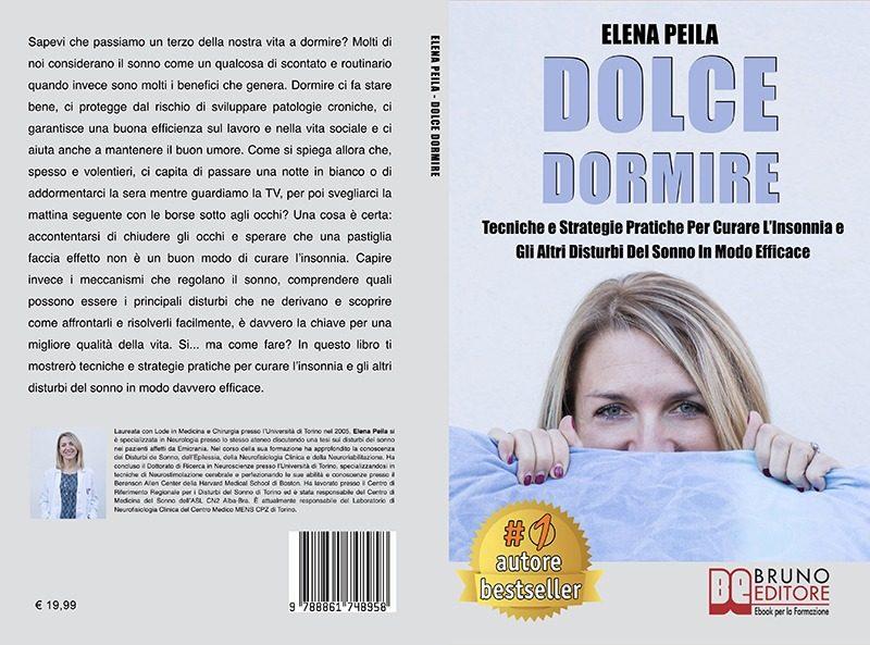 """Elena Peila: Bestseller """"Dolce Dormire"""", il libro su come affrontare e curare l'insonnia"""