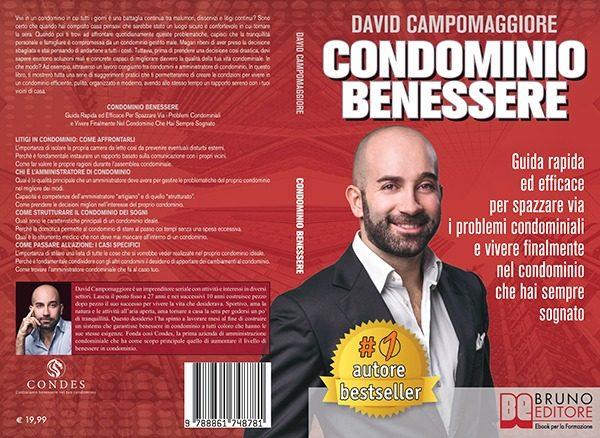"""David Campomaggiore: Bestseller """"Condominio Benessere"""", il libro su come risolvere definitivamente i problemi condominiali"""