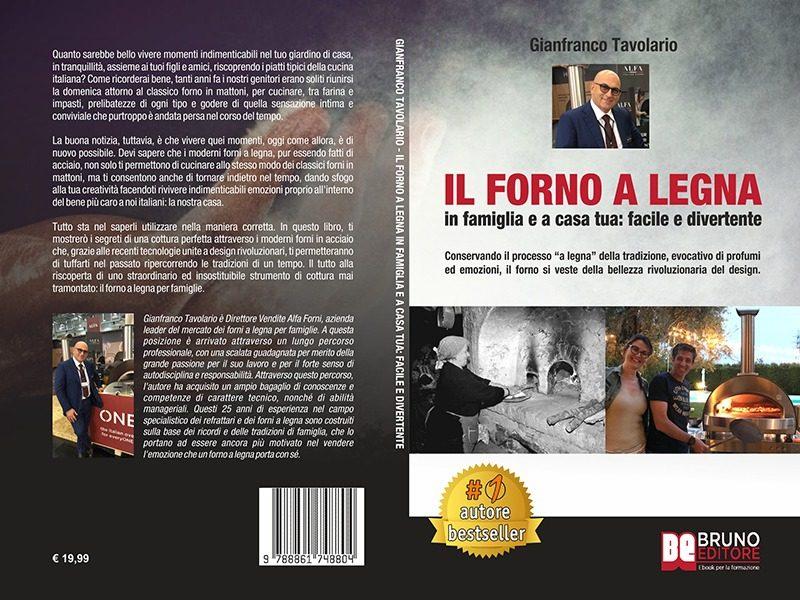 """Gianfranco Tavolario: Bestseller """"Il Forno A Legna"""", il libro su come usare il forno a legna per creare deliziose pietanze"""