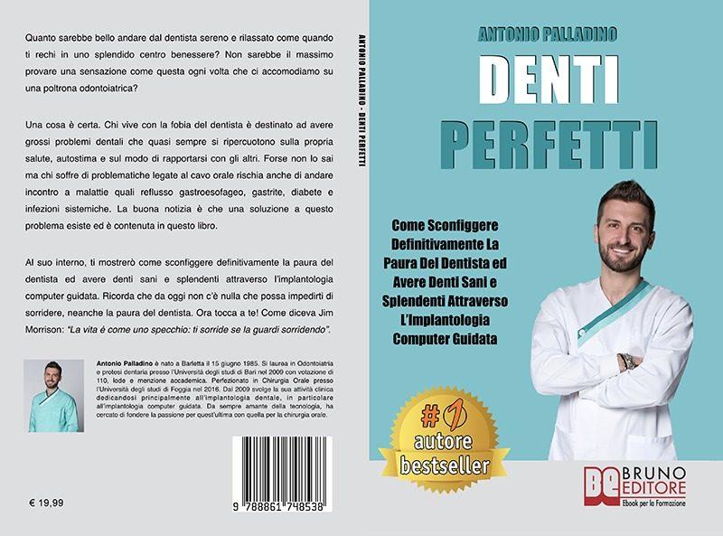 """Antonio Palladino: """"Denti Perfetti"""" è Bestseller su Amazon"""