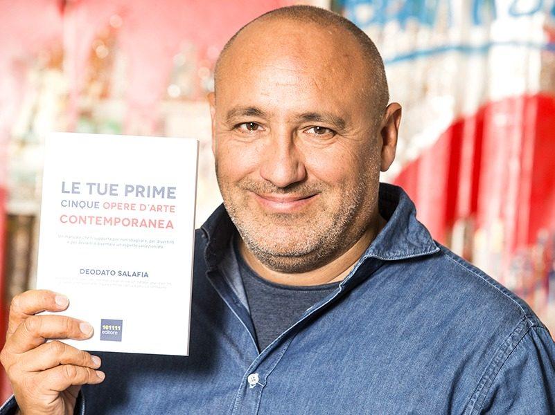 """Deodato Salafia: Bestseller """"Le Tue Prime Cinque Opere D'Arte Contemporanea"""", il libro su come creare una collezione di successo partendo da zero"""