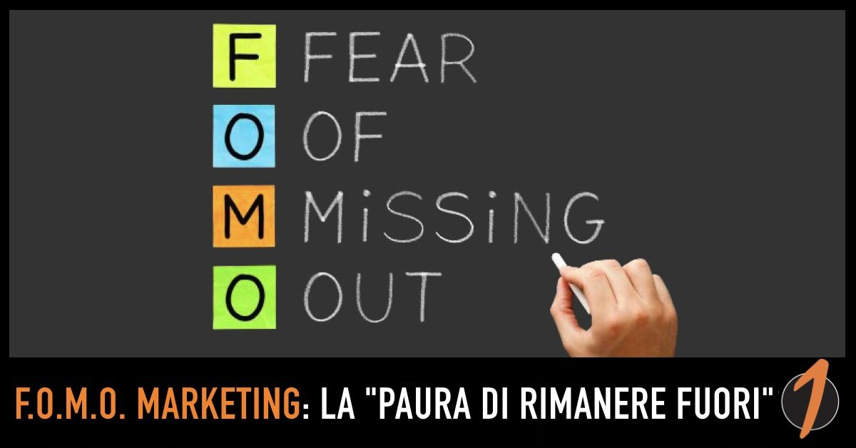 "FOMO MARKETING™: Come NON Farti Manipolare dalla ""Paura di Rimanere Fuori"" (""Fear Of Missing Out"")"
