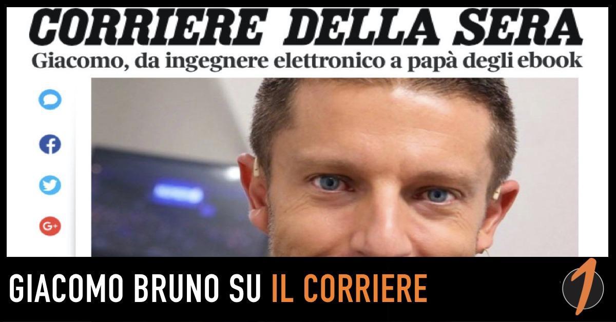 Giacomo Bruno su Il Corriere: intervista al papà degli ebook