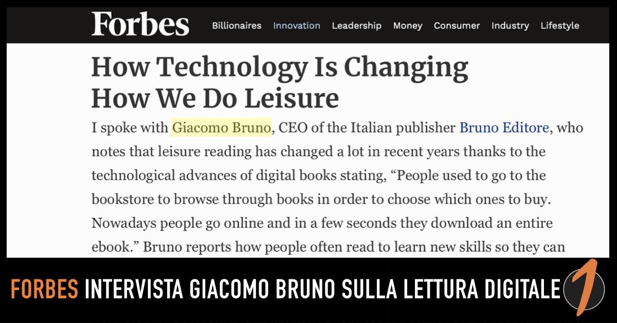 Forbes intervista Giacomo Bruno sulla lettura digitale
