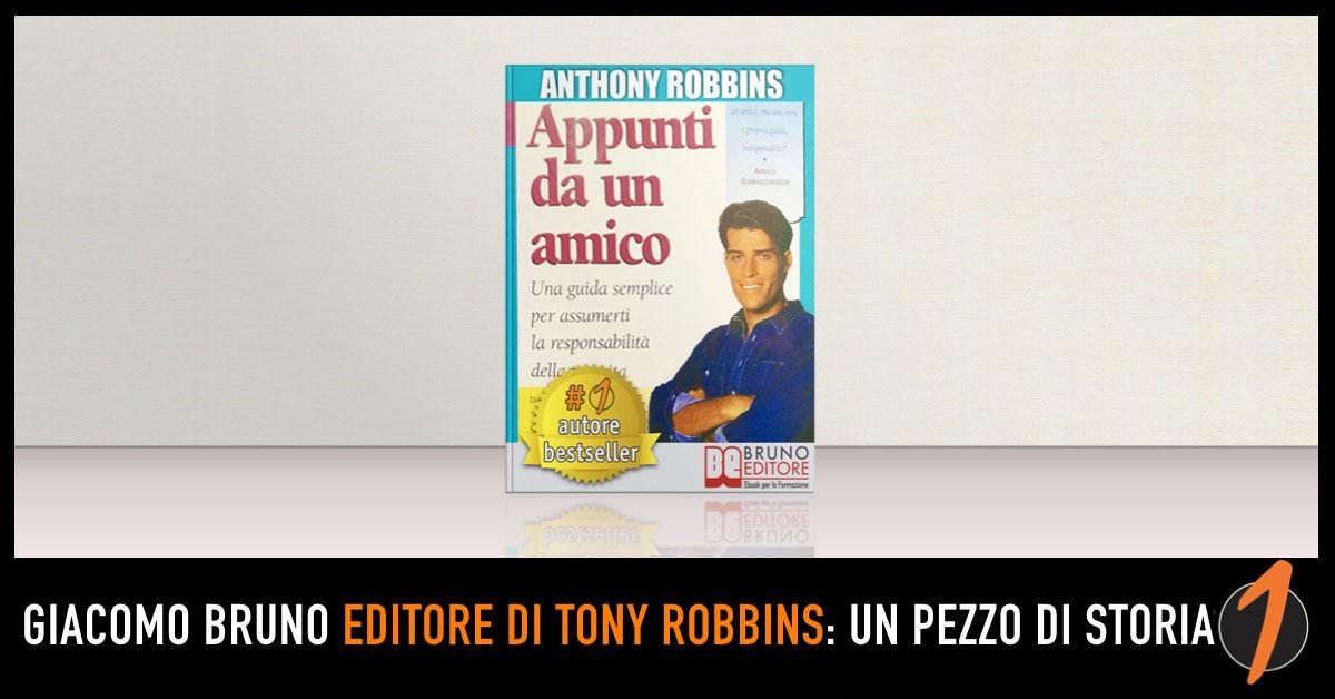 Giacomo Bruno editore di Tony Robbins: un pezzo di storia dei bestseller italiani della formazione
