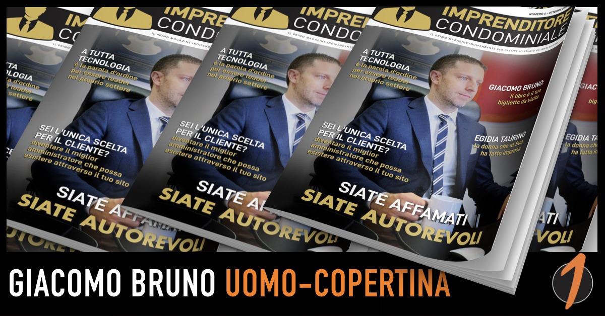 Giacomo Bruno è l'Uomo Copertina della rivista Imprenditore Condominiale